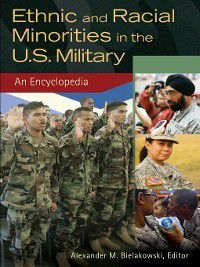 Ethnic and Racial Minorities in the U.S. Military
