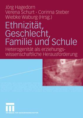 Ethnizität, Geschlecht, Familie und Schule