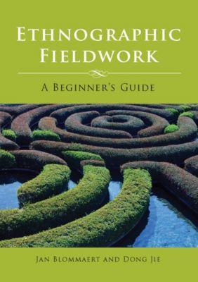 Ethnographic Fieldwork, Jan Blommaert, Dong Jie
