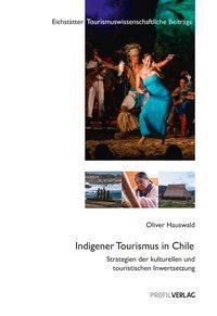 Ethnotourismus in Chile, Oliver Hauswald
