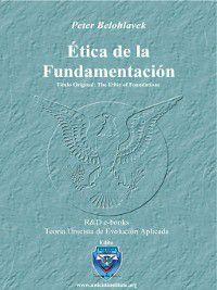 Ética de la Fundamentación, Peter Belohlavek