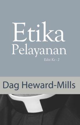 Etika Pelayanan, Dag Heward-Mills