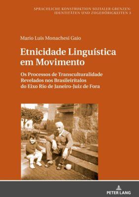 Etnicidade Linguística em Movimento, Mario L. M. Gaio
