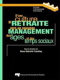 Études d'économie politique: D'une culture de retraite vers un nouveau management des âges et des temps sociaux
