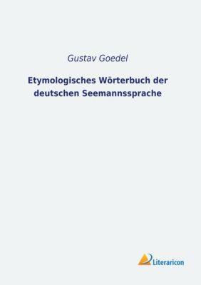 Etymologisches Wörterbuch der deutschen Seemannssprache