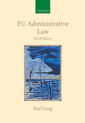 EU Administrative Law, Paul Craig