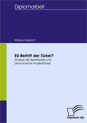 EU-Beitritt der Türkei?, Markus Aulbach