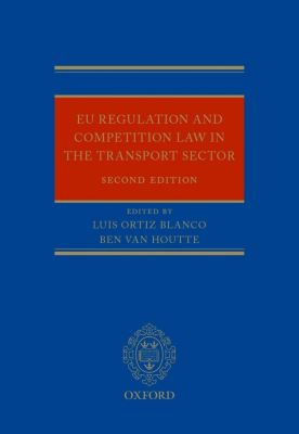 EU Competition Law and Regulation in the Transport Sector