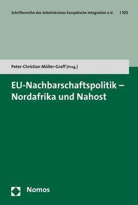 EU-Nachbarschaftspolitik - Nordafrika und Nahost