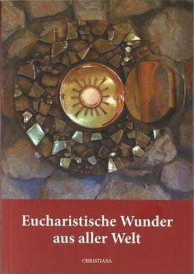 Eucharistische Wunder aus aller Welt, Maria Haesele