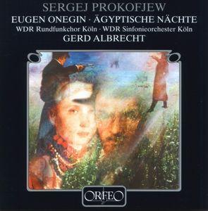 Eugen Onegin/Ägyptische Nächte, Albrecht, Wdr, Sinfonieorchester Köln