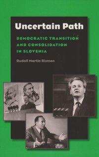 Eugenia & Hugh M. Stewart '26 Series on Eastern Europe: Uncertain Path, Rudolf Martin Rizman