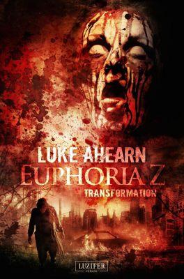 Euphoria Z - Transformation, Luke Ahearn
