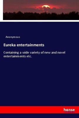 Eureka entertainments, Anonymous