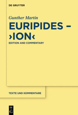 Euripides, 'Ion', Gunther Martin