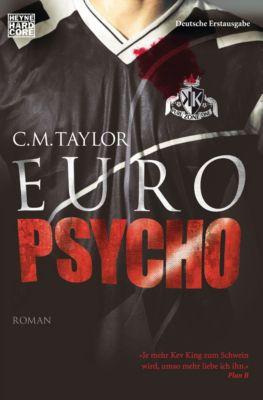Euro Psycho, Craig Taylor