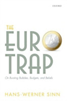 Euro Trap: On Bursting Bubbles, Budgets, and Beliefs
