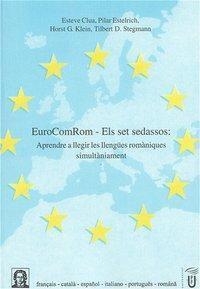 EuroComRom, Els set sedassos, m. Audio-CD, Esteve Clua, Pilar Estelrich, Horst G Klein, Tilbert D Stegmann