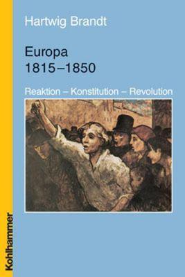 Europa 1815-1850, Hartwig Brandt