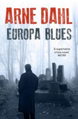 Europa Blues, Arne Dahl