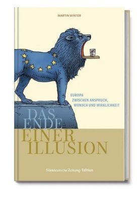 Europa - Das Ende einer Illusion, Martin Winter