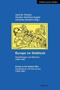 Europa im Ostblock; Europe in the Eastern Bloc