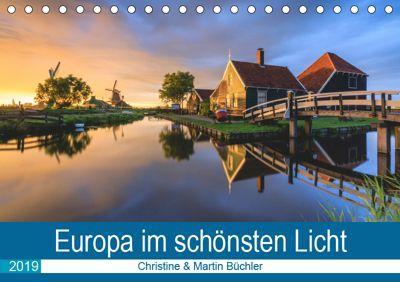 Europa im schönsten Licht (Tischkalender 2019 DIN A5 quer), Christine Büchler & Martin Büchler