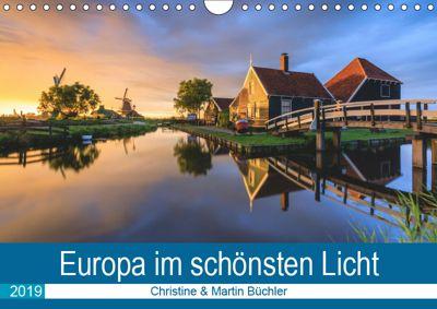 Europa im schönsten Licht (Wandkalender 2019 DIN A4 quer), Christine Büchler & Martin Büchler