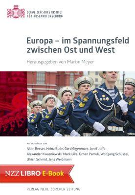 Europa - im Spannungsfeld zwischen Ost und West (E-Book)
