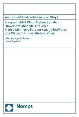 Europa-Institut Klaus Mehnert an der Universität Klaipeda, Litauen / Klauso Mehnerto Europos studiju institutas prie Kla