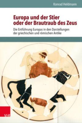 Europa und der Stier oder der Brautraub des Zeus, Konrad Heldmann