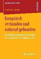 Europäisch verbunden und national gebunden, Claudia Schneider