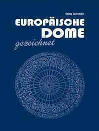 Europäische Dome gezeichnet - Heinz Dohmen pdf epub