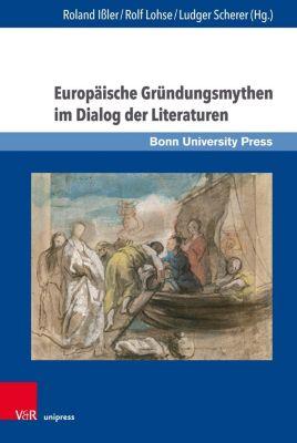 Europäische Gründungsmythen im Dialog der Literaturen -  pdf epub