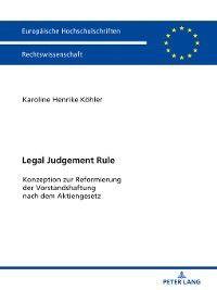 Europaeische Hochschulschriften / European University Studies / Publications Universitaires Européennes: Legal Judgement Rule, Karoline Henrike Köhler