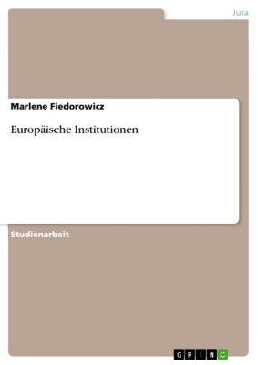 Europäische Institutionen, Marlene Fiedorowicz