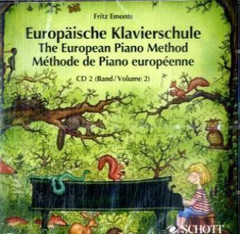 Europäische Klavierschule,  Deutsch-Englisch-Französisch, 1 Audio-CD, Fritz Emonts
