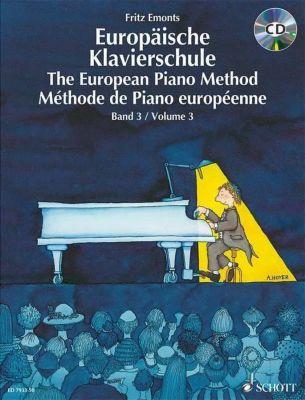 Europäische Klavierschule, Deutsch-Englisch-Französisch, m. Audio-CD, Fritz Emonts