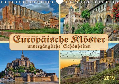 Europäische Klöster - unvergängliche Schönheiten (Wandkalender 2019 DIN A4 quer), Peter Roder