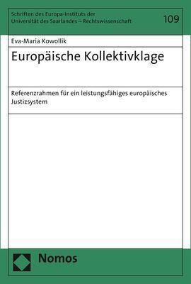 Europäische Kollektivklage, Eva-Maria Kowollik