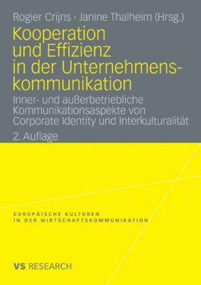Europäische Kulturen in der Wirtschaftskommunikation: Kooperation und Effizienz in der Unternehmenskommunikation