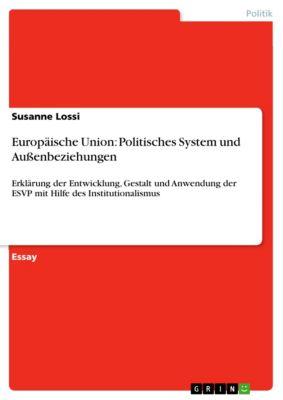 Europäische Union: Politisches System und Außenbeziehungen, Susanne Lossi