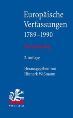 Europäische Verfassungen 1789-1990 - Hinnerk Wißmann |
