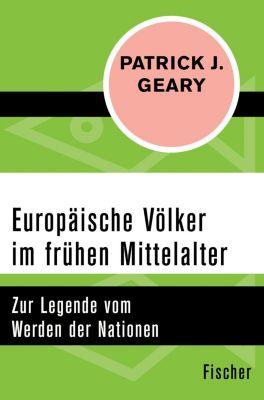 Europäische Völker im frühen Mittelalter, Patrick J. Geary