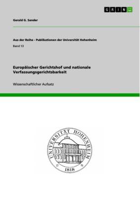 Europäischer Gerichtshof und nationale Verfassungsgerichtsbarkeit, Gerald G. Sander