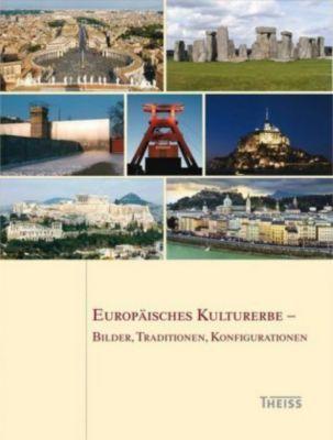 Europäisches Kulturerbe - Bilder, Traditionen, Konfigurationen