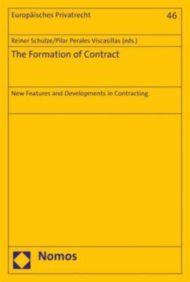 Europäisches Privatrecht: The Formation of Contract, Reiner Schulze, Pilar Perales Viscasillas