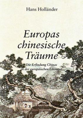 Europas chinesische Träume, Hans Holländer