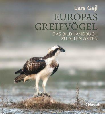 Europas Greifvögel, Lars Gejl