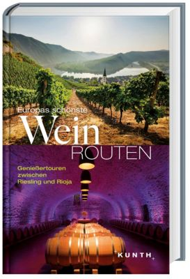 Europas schönste Weinrouten